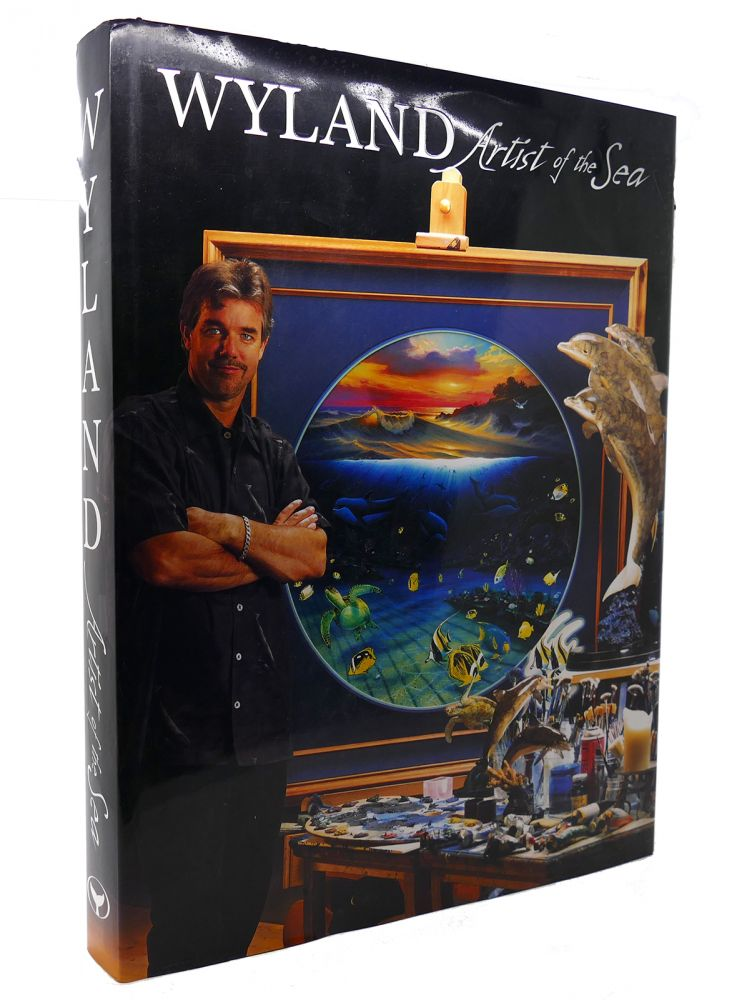 WYLAND, ARTIST OF THE SEA SIGNED. Wyland.
