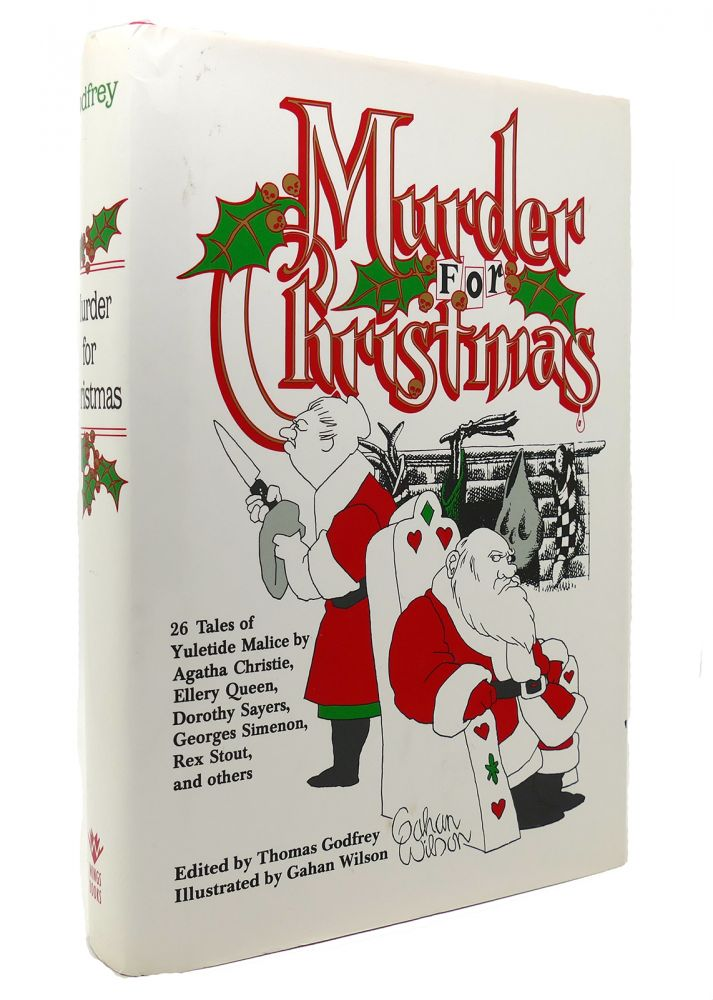 MURDER FOR CHRISTMAS. Gahan Wilson Thomas Godfrey.