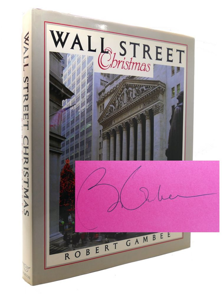 WALL STREET CHRISTMAS Signed 1st. Robert Gambee.