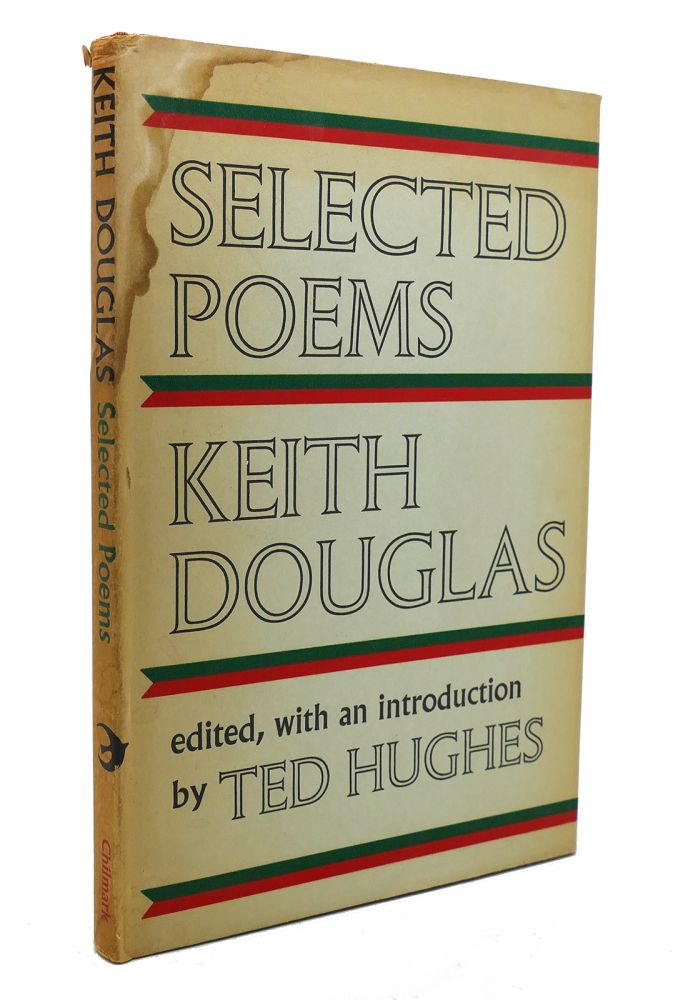 SELECTED POEMS. Keith Douglas.