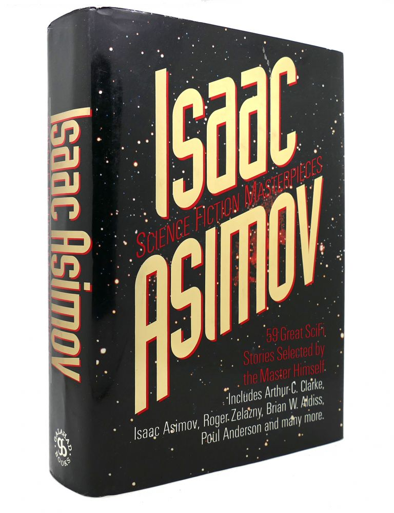 ISAAC ASIMOV SCIENCE FICTION MASTERPIECES. Isaac Asimov.