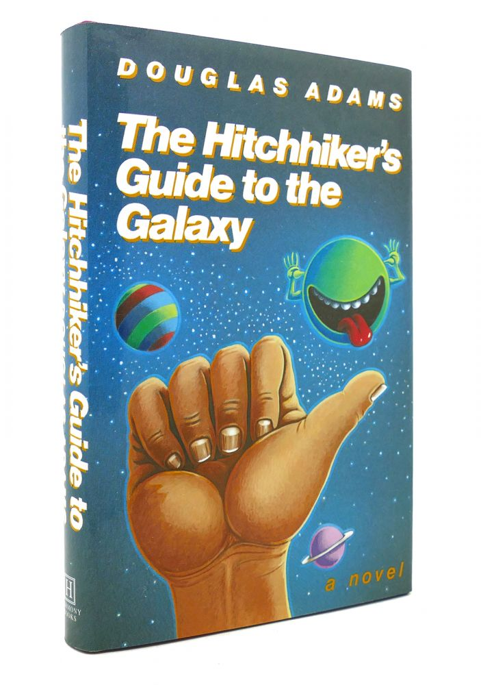 THE HITCHHIKER'S GUIDE TO THE GALAXY, 25TH ANNIVERSARY EDITION 25th Anniversary Edition. Douglas Adams.
