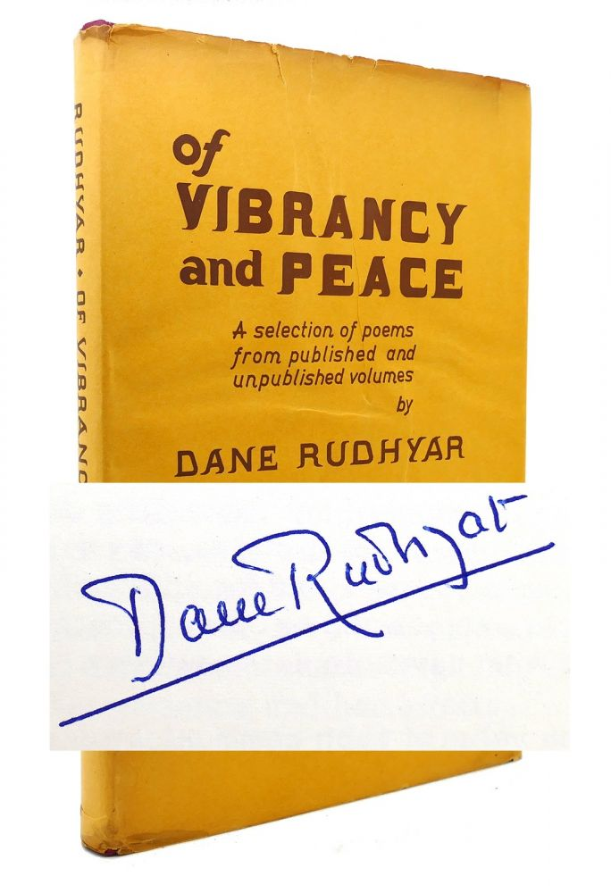 OF VIBRANCY AND PEACE Signed 1st. Dane Rudhyar.