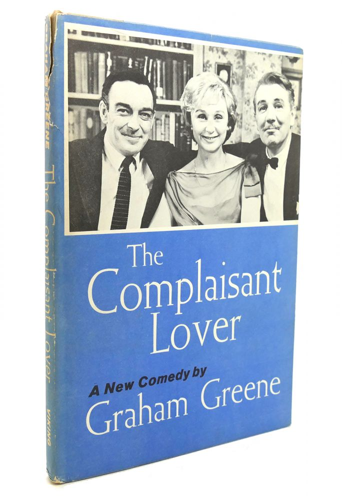 THE COMPLAISANT LOVER. Graham Greene.
