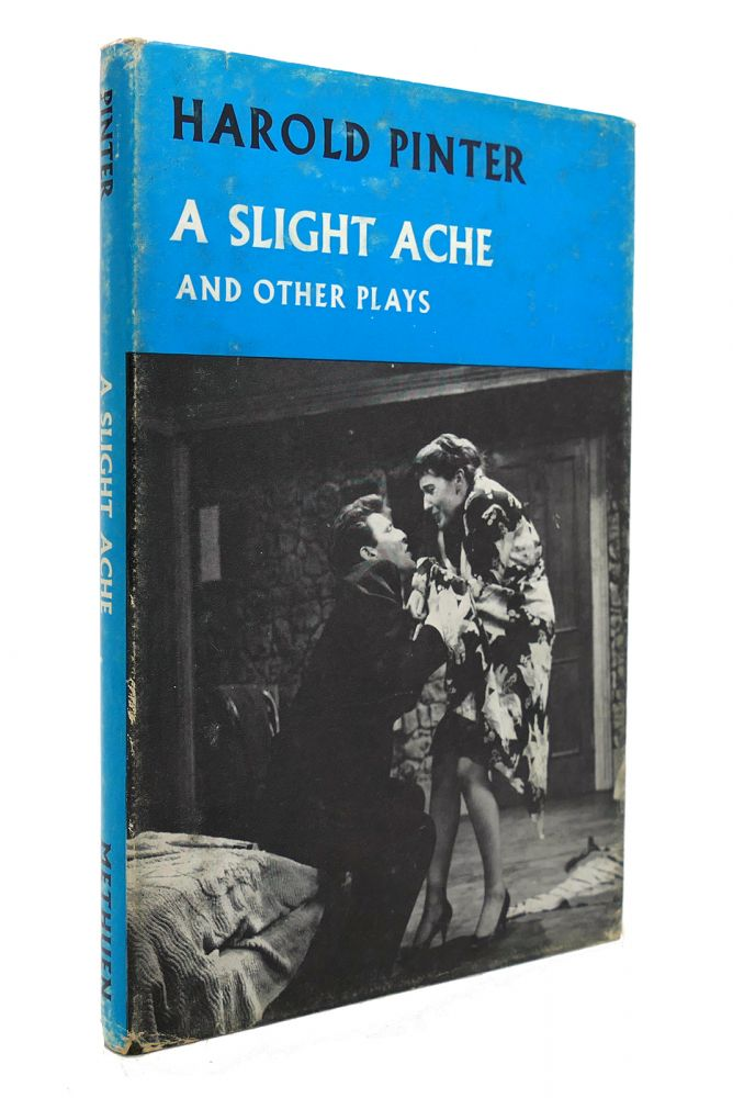 A SLIGHT ACHE AND OTHER PLAYS. Harold Pinter.