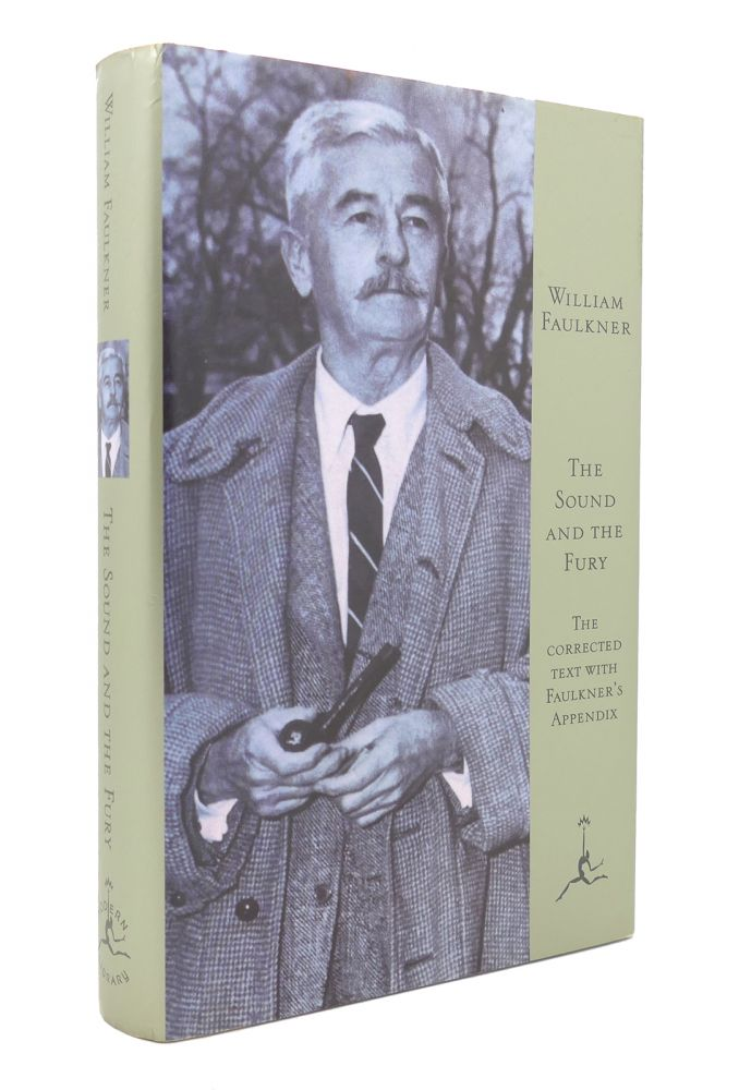 THE SOUND AND THE FURY The Corrected Text with Faulkner's Appendix Modern Library 100 Best Novels. William Faulkner.