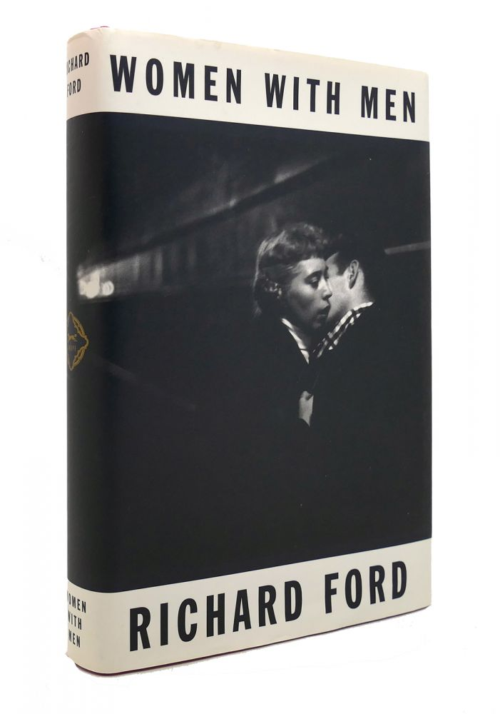 WOMEN WITH MEN. Richard Ford.