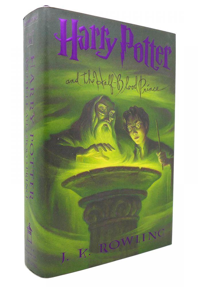 HARRY POTTER AND THE HALF-BLOOD PRINCE Book 6. J. K. Rowling.