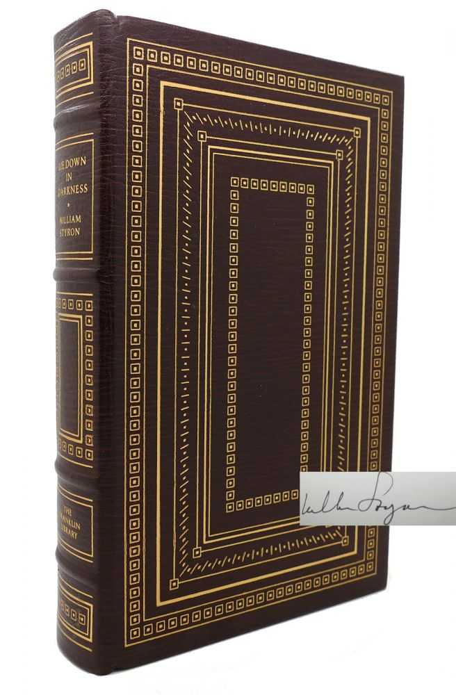 LIE DOWN IN DARKNESS Signed Franklin Library. William Styron.