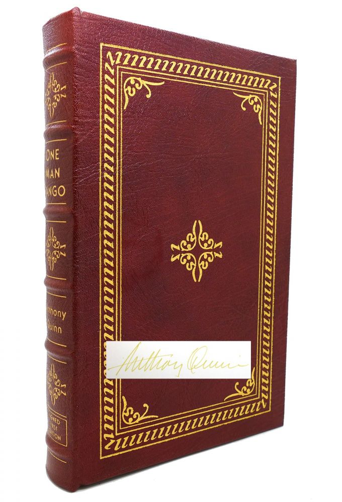ONE MAN TANGO Signed Easton Press. Anthony Quinn.