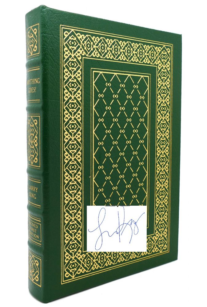 ANYTHING GOES! Signed Easton Press. Larry King.