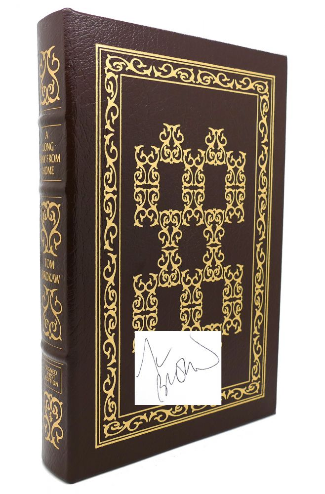 A LONG WAY FROM HOME Signed Easton Press. Tom Brokaw.