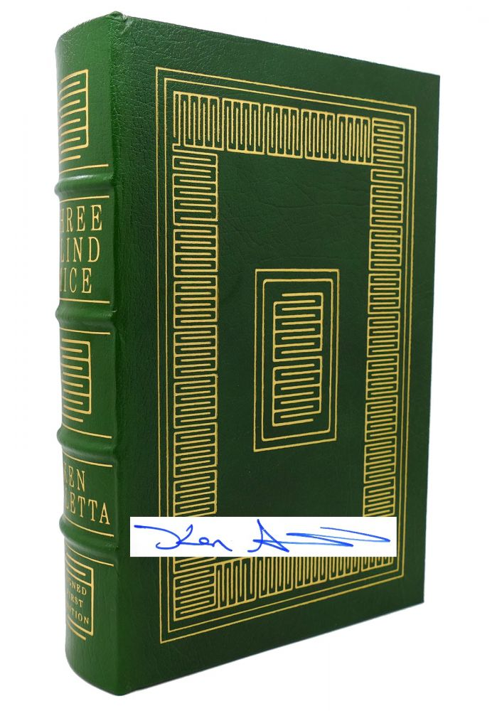 THREE BLIND MICE : Signed Easton Press. Ken Auletta.