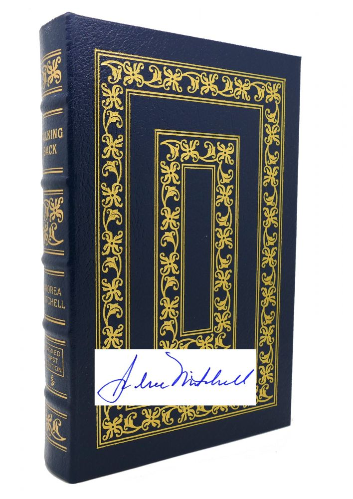 TALKING BACK Signed Easton Press. Andrea Mitchell.
