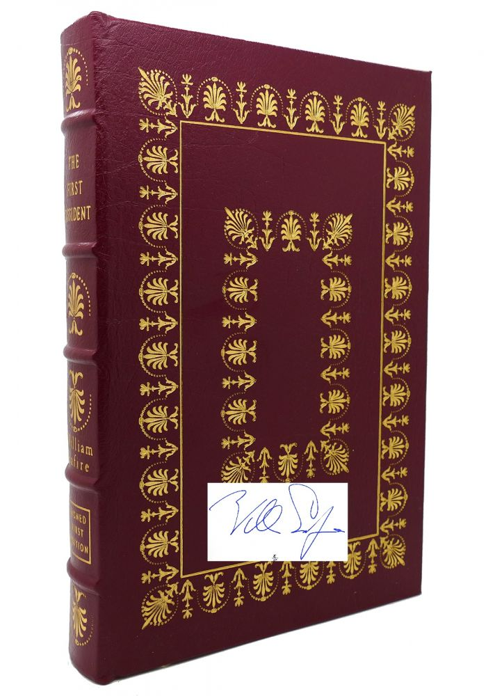 THE FIRST DISSIDENT : Signed Easton Press. William Safire.