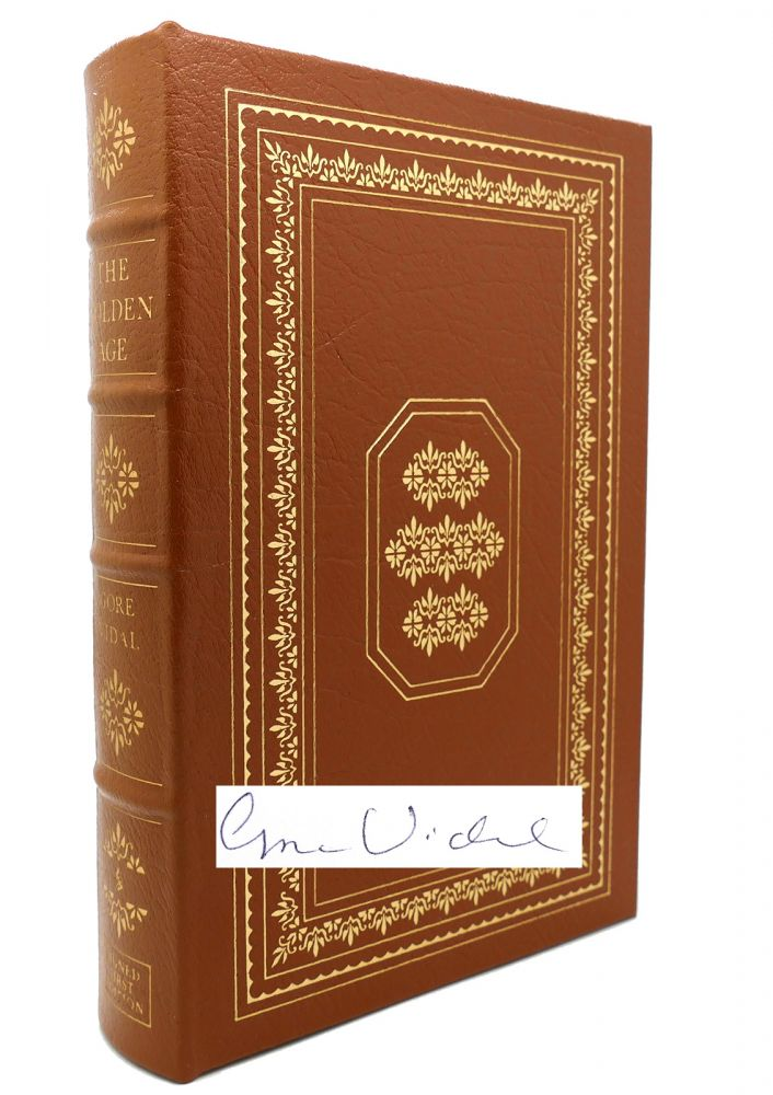 THE GOLDEN AGE Signed Easton Press. Gore Vidal.