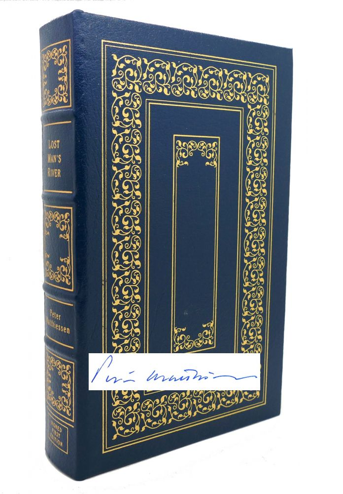 LOST MAN'S RIVER Signed Easton Press. Peter Matthiessen.