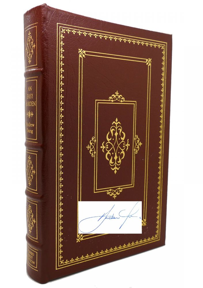 AN EASY BURDEN Signed Easton Press. Andrew Young.
