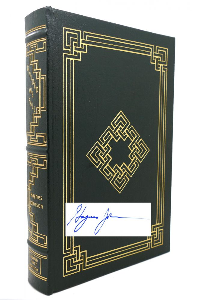 DIVIDED WE FALL : Signed Easton Press. Haynes Johnson.