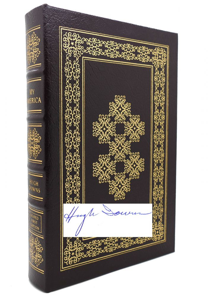 MY AMERICA Signed Easton Press. Hugh Downs.