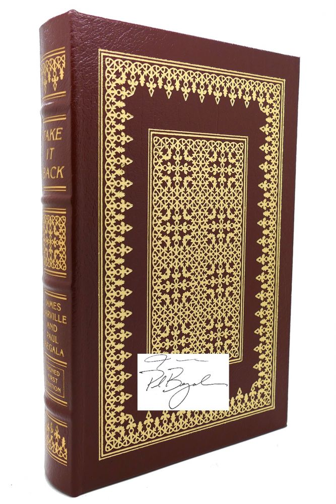 TAKE IT BACK Signed Easton Press. James Carville.