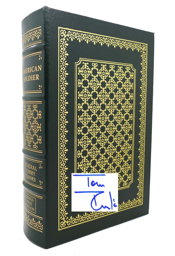 AMERICAN SOLDIER Signed Easton Press. General Tommy Franks.