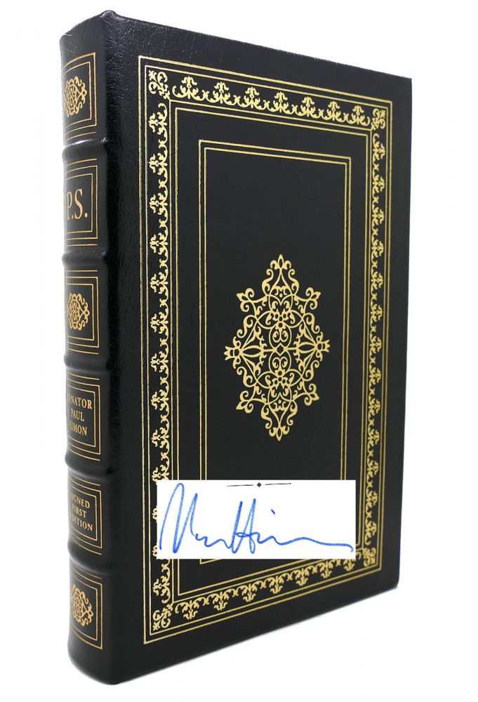 THE AUTOBIOGRAPHY OF SENATOR PAUL SIMON Signed Easton Press. Paul Simon.