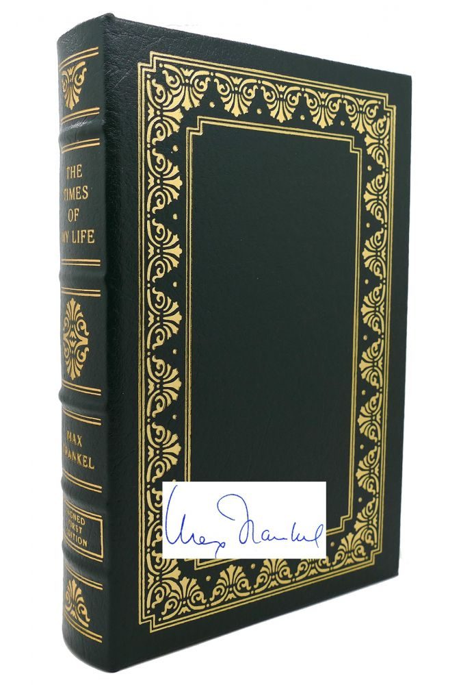 THE TIMES OF MY LIFE Signed Easton Press. Max Frankel.