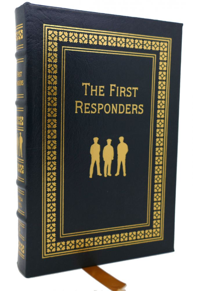 THE FIRST RESPONDERS. Anthea Appel.