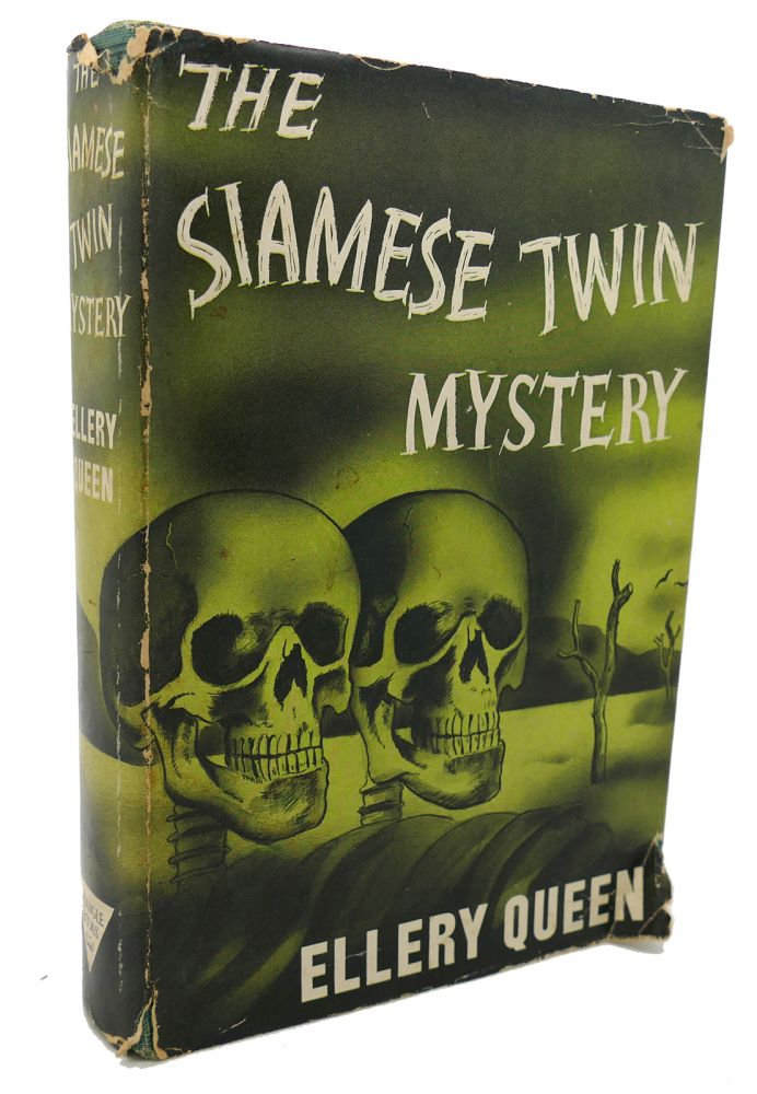 THE SIAMESE TWIN MYSTERY. Ellery Queen.