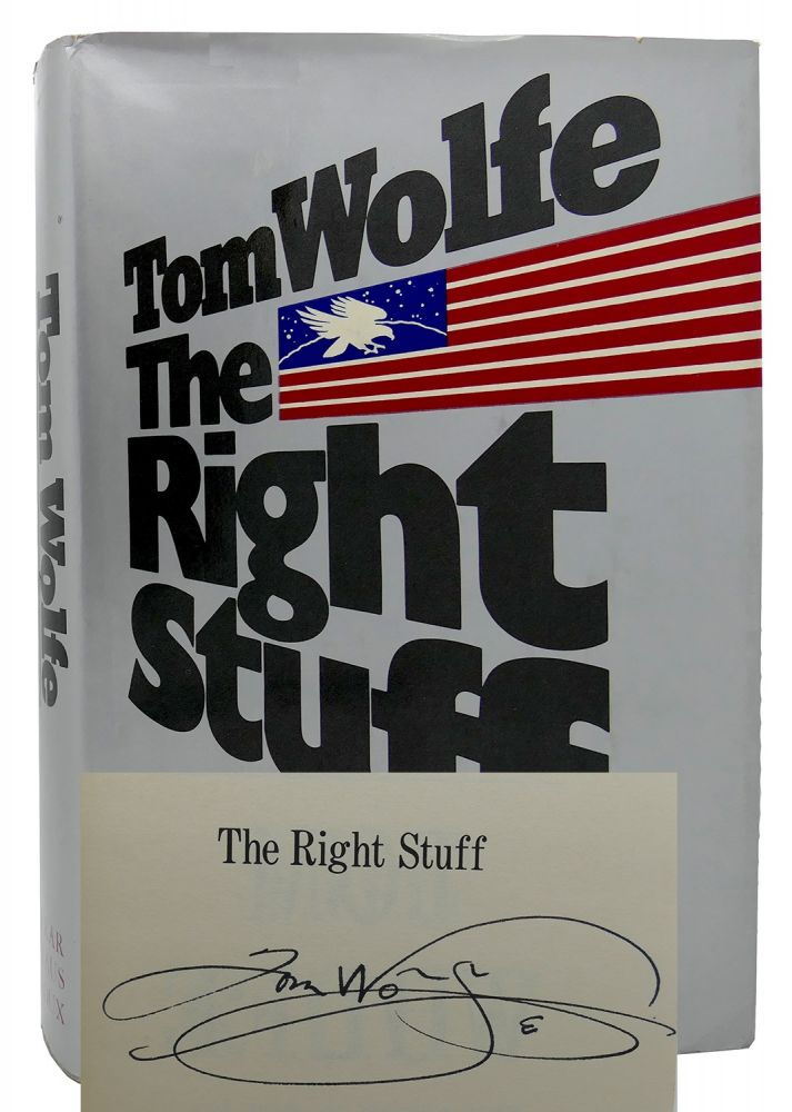 THE RIGHT STUFF Signed 1st. Tom Wolfe.