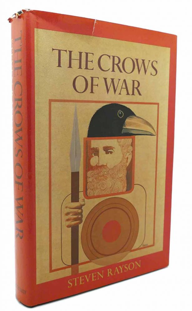 THE CROWS OF WAR. Steven Rayson.