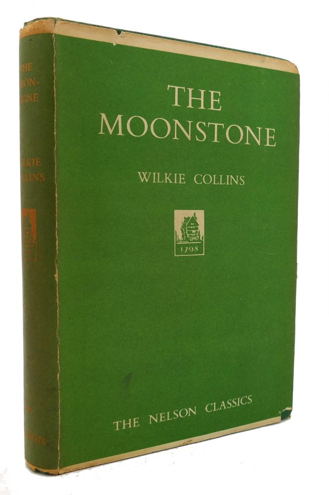 THE MOONSTONE The Nelson Classics. Wilkie Collins.