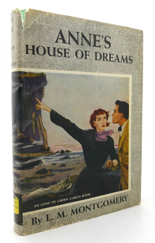 ANNE'S HOUSE OF DREAMS. L. M. Montgomery.