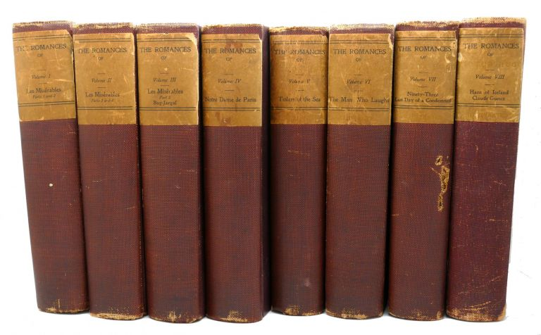 THE ROMANCES OF VICTOR HUGO Les Miserables Notre Dame De Paris, Toilers of the Sea, The Man Who Laughs, Ninety-Three, The Last Day of a Condemned, hans of Iceland, Claude Gueux: Complete 8 Volume Collection. Victor Hugo.