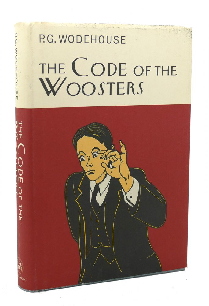 THE CODE OF THE WOOSTERS. P. G. Wodehouse.