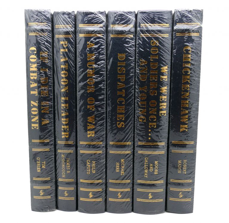 VIETNAM COMBAT CLASSICS, 6 VOLUME SET: A RUMOR OF WAR; IF I DIE IN A COMBAT ZONE; WE WERE SOLDIERS ONCE AND YOUNG; PLATOON LEADER; CHICKENHAWK; DISPATCHES Easton Press. Philip Caputo, Tim O'Brien, Moore and Galloway, James R. McDonough, Robert Mason, Michael Herr, Moore, Galloway.
