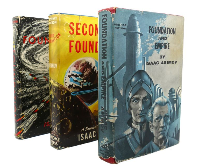 FOUNDATION TRILOGY FOUNDATION, FOUNDATION AND EMPIRE, SECOND FOUNDATION. Issac Asimov.