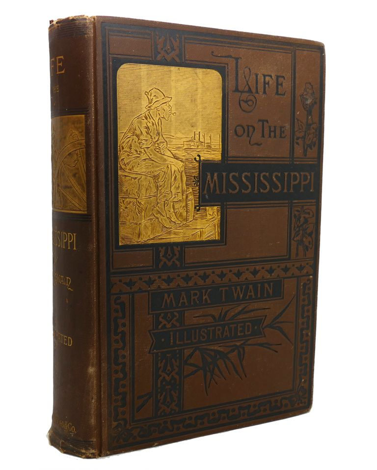 LIFE ON THE MISSISSIPPI 1st Issue. Mark Twain.