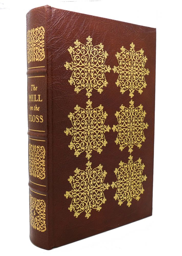 THE MILL ON THE FLOSS Easton Press. George Eliot.