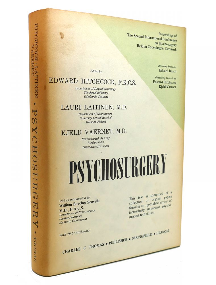PSYCHOSURGERY In the Treatment of Mental Disorders and Intractable Pain. Edward Hitchcock.