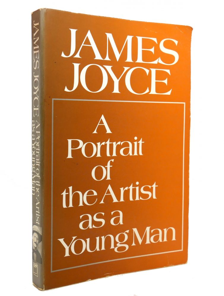 A PORTRAIT OF THE ARTIST AS A YOUNG MAN. James Joyce.