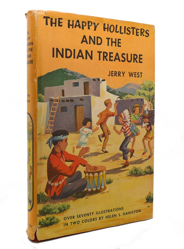 THE HAPPY HOLLISTERS AND THE INDIAN TREASURE. Helen S. Hamilton Jerry West.