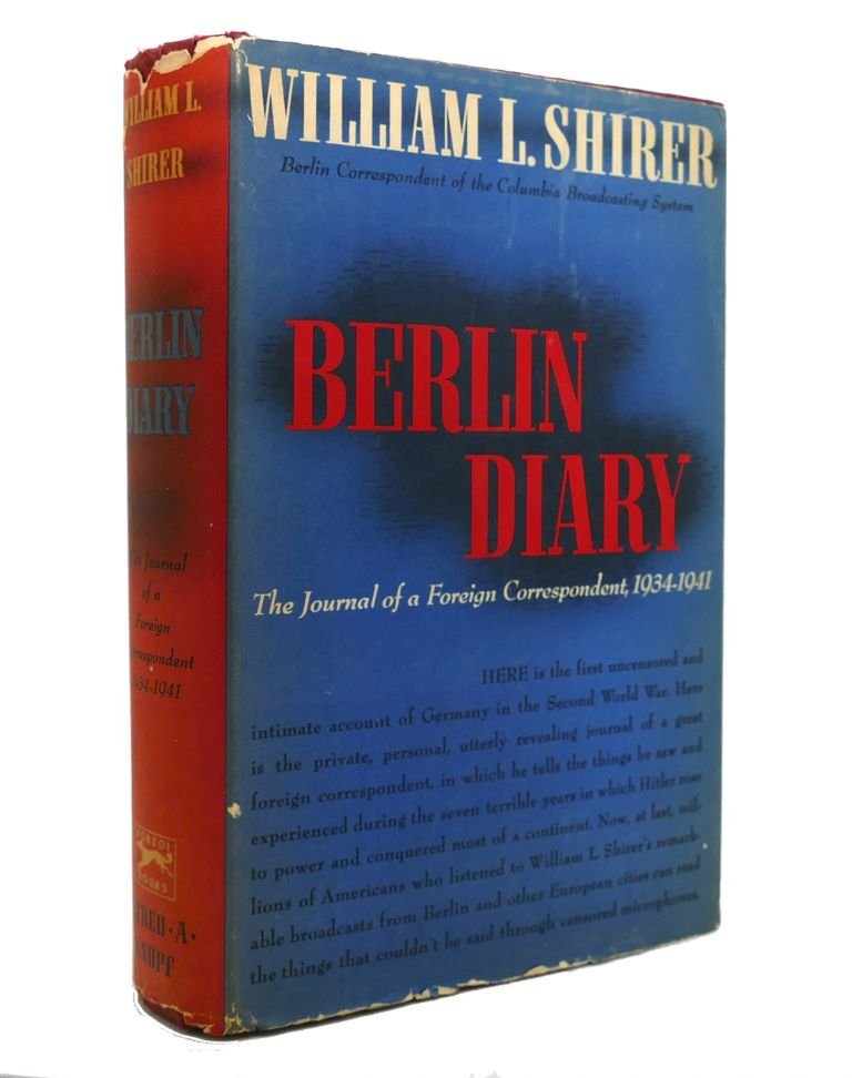 BERLIN DIARY. William L. Shirer.