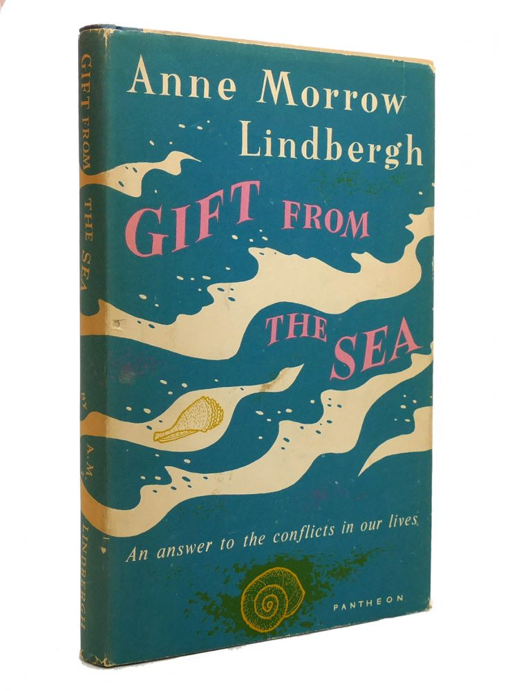 GIFT FROM THE SEA. Anne Morrow Lindbergh.