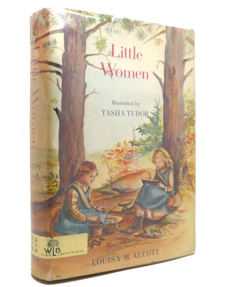 LITTLE WOMEN. Louisa May Alcott - Tasha Tudor.