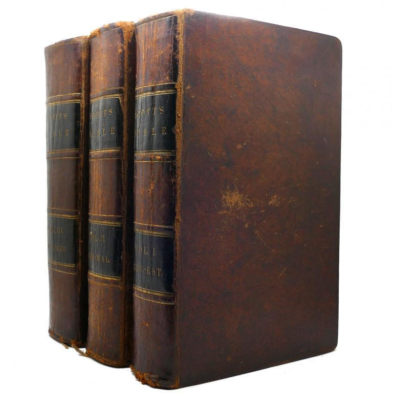 THE HOLY BIBLE Containing the Old and New Testaments in 3 VOLUMES. Thomas Scott.