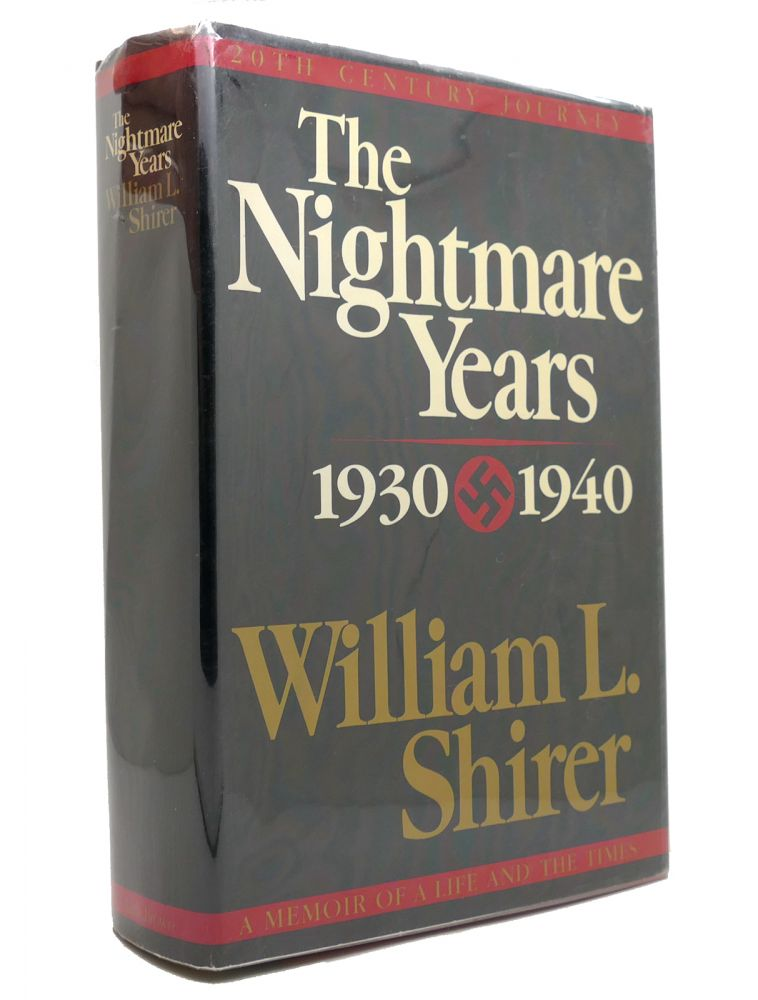 THE NIGHTMARE YEARS 1930-1940, VOL. 2. William L. Shirer.