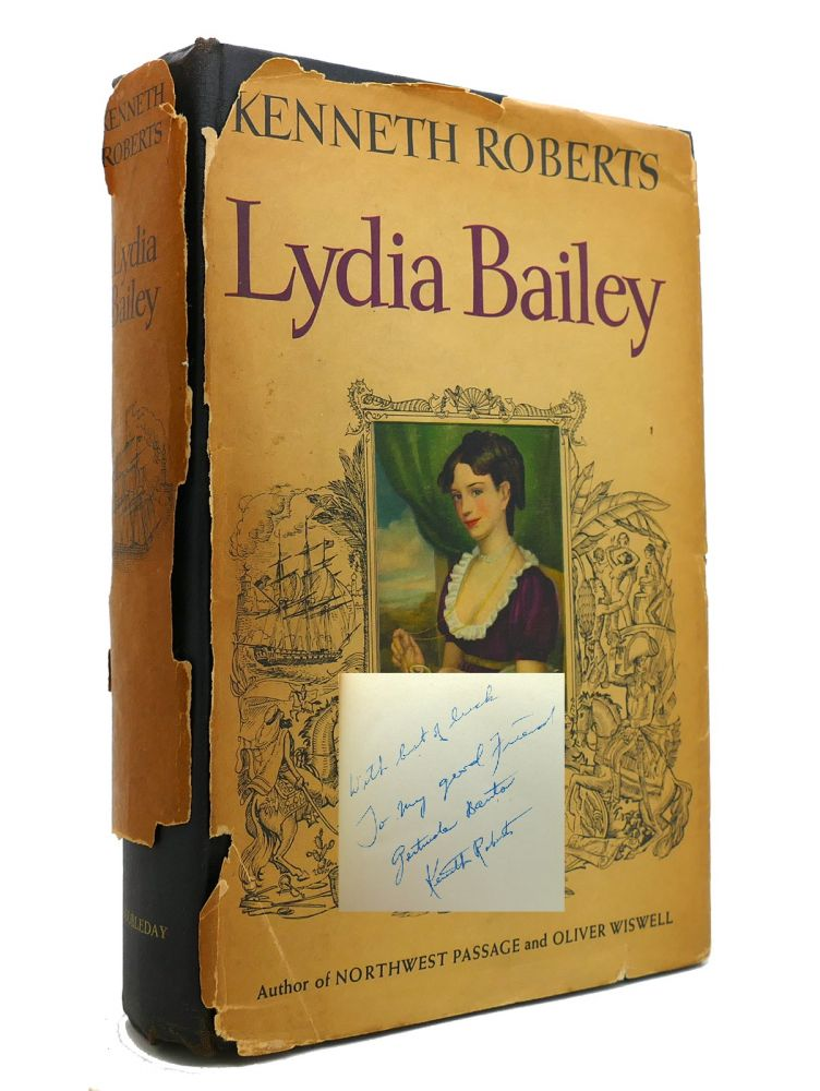 LYDIA BAILEY Signed 1st. Kenneth Roberts.