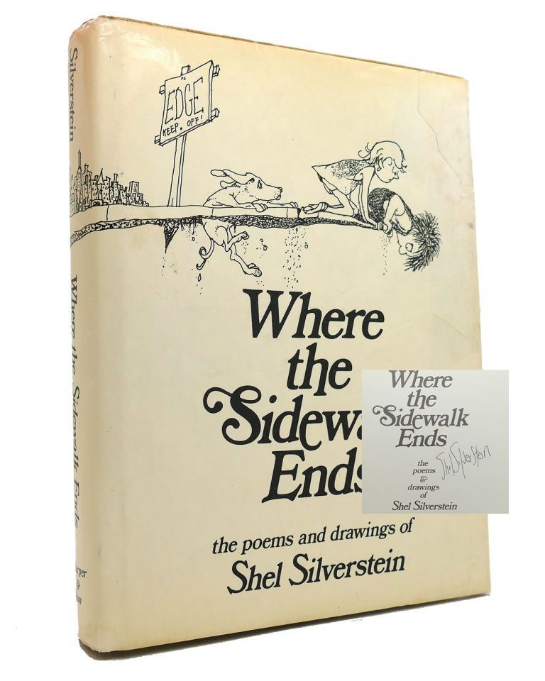 WHERE THE SIDEWALK ENDS Signed. Shel Silverstein.